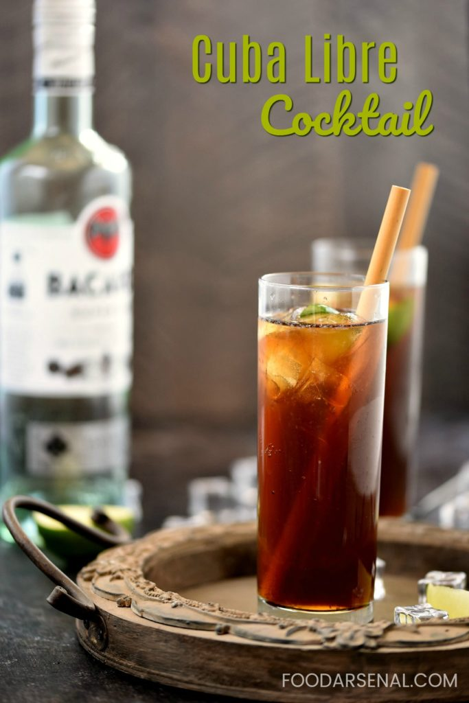 The Cuba Libre Cocktail is also known to many as a rum and coke with lime juice. It's simple preparation and ingredients make it popular worldwide. foodarsenal.com